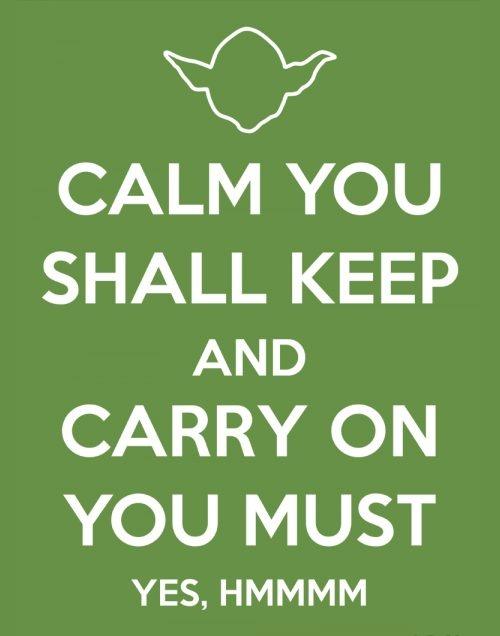Sage advice, Master Yoda.